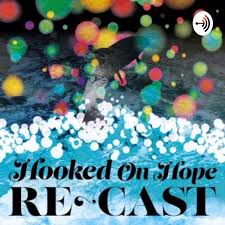 hooked on hope podcast